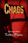Chaos, Trilby Plants, Contemporary fantasy/horror