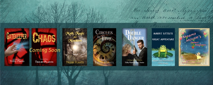 Trilby Plants, Fantasy, Romantic Suspense, Children's Stories