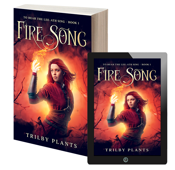 trilby plants Fire Song